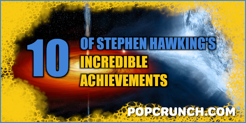 10 of Stephen Hawking's Incredible Achievements